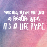 Your Health Type, Your Life