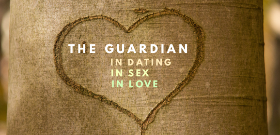 The Guardian: In Dating, In Sex and In Love
