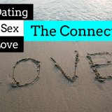 The Connector: In Dating, In Sex and In Love